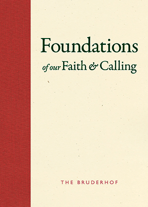 Front cover of Foundations of our Faith and Calling