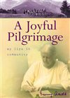 book cover of A Joyful Pilgrimage